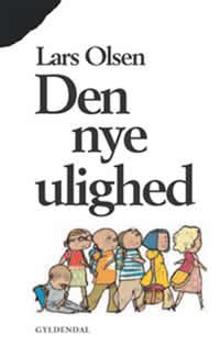 Lars Olsen: Den nye ulighed