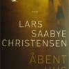 Lars Saabye Christensen: Åbent hus