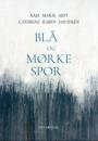Naja Marie Aidt og Cathrine Raben Davidsen: Blå og mørke spor