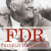 Jean Edward Smith: FDR – Franklin D. Roosevelt