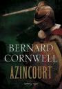 Bernard Cornwell: Azincourt