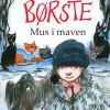 Annette Bjergfeldt: Børste – Mus i maven