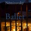 Irène Némirovsky: Ballet