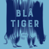 Line-Maria Lång: Blå tiger