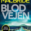 Stuart McBride: Blodvejen