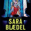 Sara Blædel: Dødsenglen