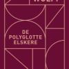 Lina Wolff: De polyglotte elskere