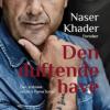 Naser Khader fortolker: Den duftende have