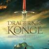 Carina Evytt: Dragernes kong 2 – Gøglerkongens sværd