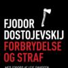 Fjodor Dostojevskij: Forbrydelse og straf