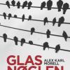 Alex Karl Morell: Glasnøglen