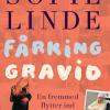Sofie Linde: Fårking Gravid