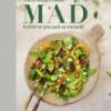 Anette Harbech Olesen: MAD – kunsten at spise godt og leve sundt
