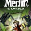 Pernille Eybye: Merlin (Kannibalen, Dippe Duttens Dukke og Søster Hårbolle)