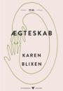Karen Blixen: Om ægteskab