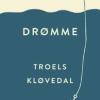 Troels Kløvedal: Om drømme