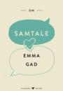 Emma Gad: Om samtale