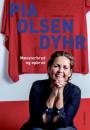 Thomas Larsen: Pia Olsen Dyhr – mønsterbrud og opbrud