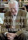 John Wagner: Schlüters politiske testamente