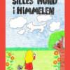 Diana Lindeved Strøm: Silles hund i himmelen