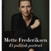 Thomas Larsen: Mette Frederiksen – et politisk portræt