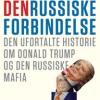 Craig Unger: Den russiske forbindelse