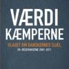 Esben Schjørring og Michael Jannerup: Værdikæmperne