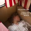 Caroline Albertine Minor: Velsignelser