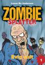 Lasse Bo Andersen: Zombie Splatter 1 + 2