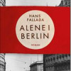 Hans Fallada: Alene i Berlin