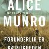 Alice Munro: Forunderlig er kærligheden
