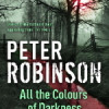 Peter Robinson: All the Colours of Darkness