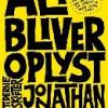 Jonathan Safran Foer: Alt bliver oplyst
