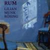 Lillian Munk Rösing: Anna Anchers Rum