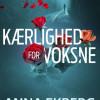 Anna Ekberg: Kærlighed for voksne