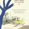 Vigdis Hjorth: Arv og miljø