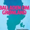Martin Breum: Balladen om Grønland