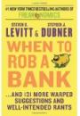 Steven D. Levitt og Stephen J. Dubner: When to rob a bank