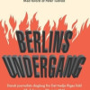 Jakob Kronika: Berlins undergang