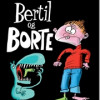 Kim Fupz Aakeson: Bertil og Borte