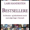 Lars Handesten: Bestsellere. En litteratur- og kulturhistorie om de mest solgte bøger i Danmark