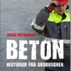 Jakob Mathiassen: Beton – Historier fra skurvognen