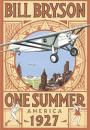 Bill Bryson: 1927: One summer in America