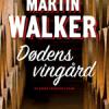 Martin Walker: Dødens vingård