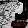 Frank Sebastian Hansen: Billeder fra Lissabon