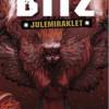 Ellen Holmboe: BITZ – Julemiraklet