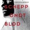 Emilie Schepp: Ondt blod