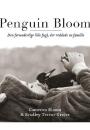 Cameron Bloom & Bradley Trevor Greive: Penguin Bloom