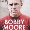 Matt Dickinson: Bobby Moore – the man in full