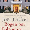 Joël Dicker: Bogen om Baltimore-familien